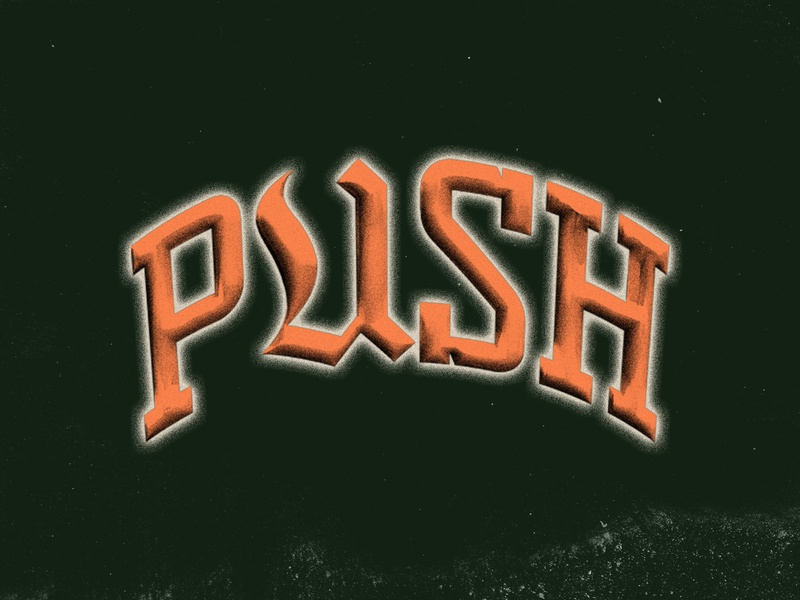 PUSH running athletic sports texture customtype typogaphy type