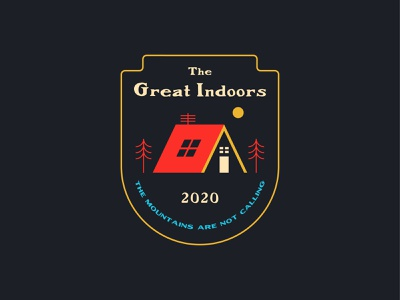 The Great Indoors national park outdoorsy shelter in place wanderlust mountains trees camping shelter indoors outdoors logo badge badge vector digital illustration illustration