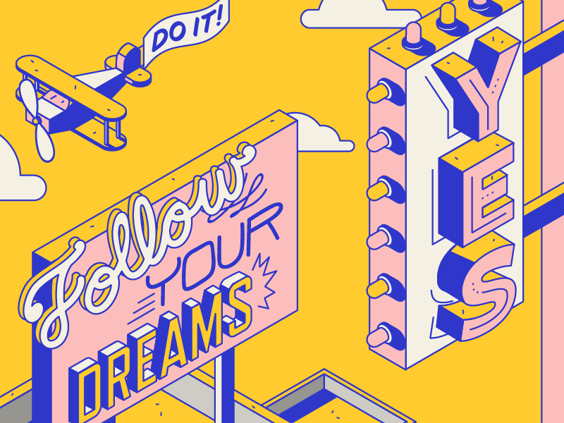 *shia labeouf voice* JUST! DO! IT !!!!! yes dreams sky modern type billboard airplane color vector isometric illustration typography
