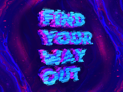 Find your way out cg illustration art typography color type composition 3d cinema4d