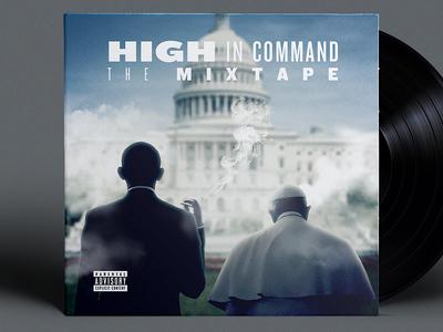 HIGH IN COMMAND. pope francis president ganja marijuana weed unilad mixtape obama barack pope joke