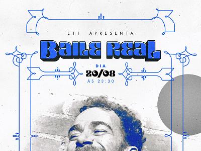 Baile Real Festival. branding kv fest pop music festival mpb brazilian music