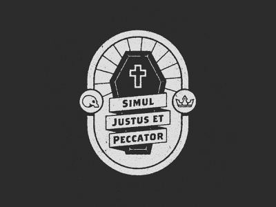 Simul Justus Et Peccator church illustration beams texture badge banner coffin cross crown skull martin luther latin reformation christian bible jesus
