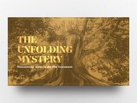 The Unfolding Mystery - Sermon series artwork
