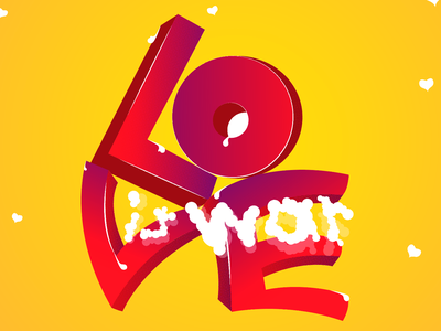 Love Is War graffitti graffiti digital working progress love is love quote internationalwomensday sketch vector design illustrative free throw