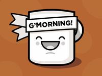 G'Morning!