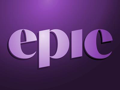 Epic Type sans serif graphic contrast letters lettering type