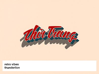 Some retro vibes vietnamese viet nam việt nam vietnam retro lettering old saigon saigon