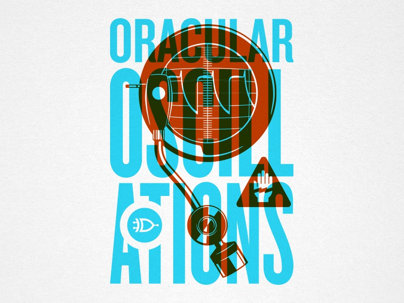Oracular Oscillations steve bullock electric oscilloscope oscillator screenprint overprint vector illustration poster