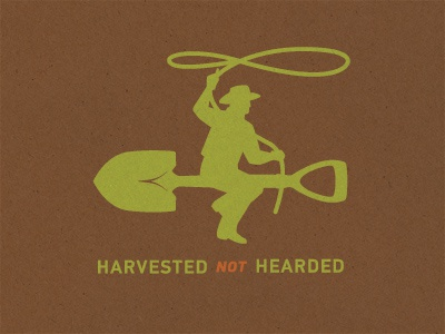 Harvested Not Hearded beyond meat cowboy lasso shovel harvested hearded tshirt steve bullock