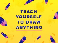 Teach Yourself to Draw Anything