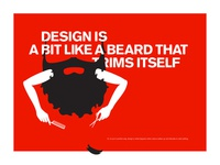 Design is a bit like a beard...