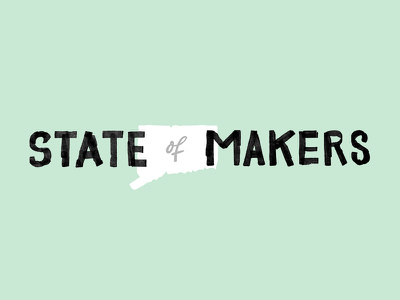 State of Makers conn. makers connecticut