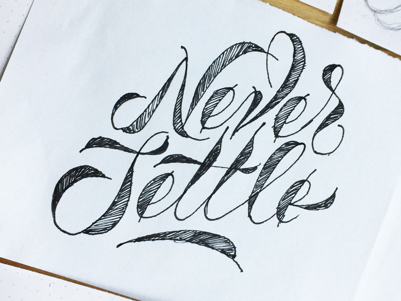 Never Settle calligraphy cards value branding sofia four plus bulgaria ivaylo nedkov fourplus letters typography draw sketch lettering settle never