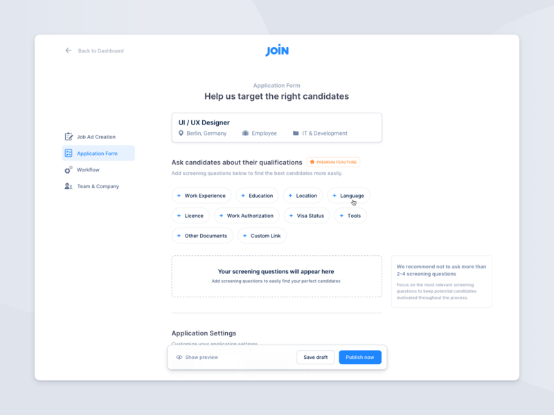 Hiring Platform – Screening Question Creation inputs web app user interface clean user experience wizard modern minimal flow locked feature premium interaction platform hiring job ad creation board