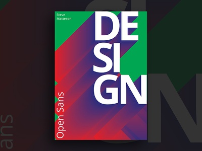 Open Sans Poster sans open typography type print poster graphic design