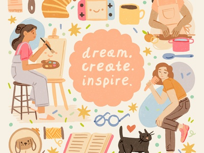 Dream, create, inspire. typography lettering inspiration dream hobby cooking dance sing painting artist creative life creativity woman ipad girl character procreate ipadpro illustration