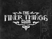 The Finer Things Club