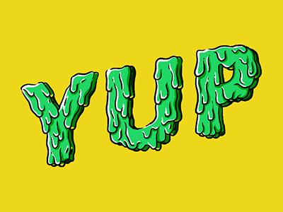 Yup illustration typography hand lettering lettering