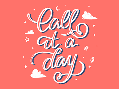 Call it a Day script lettering hand lettering typography illustration