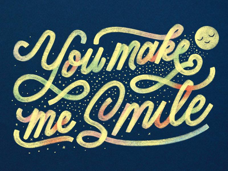 You Make Me Smile lettering art mono line monowidth monoline monoline script hand lettering smile typography custom type lettering