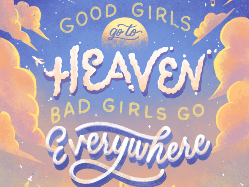 Bad Girls Go Everywhere sky color sky illustration cloud illustration custom font texture font calligraphy custom type script lettering hand lettering illustration typography