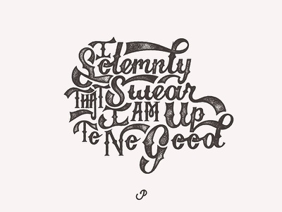 I Solemnly Swear hand drawn quote potter harry lettering typography design hand letter