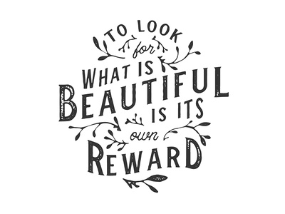 Look For What Is Beautiful