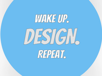 Wake Up. Design. Repeat. (Sticker Mule Playoff)