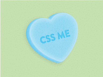 Candy Hearts: CSS Me