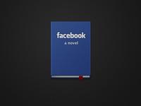 Facebook - A Novel