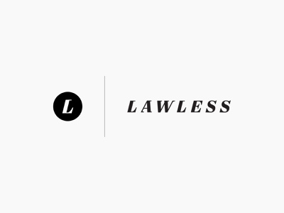 Lawless: First Round Reject design portland black and white layout typography branding