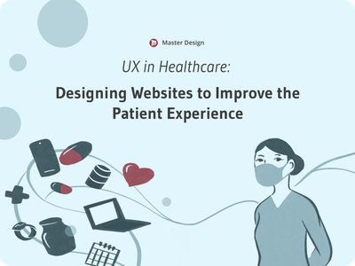 [Article] UX in Healthcare: Improving the Patient Experience health healthcare masterdesignblog userinterfacedesign userinterface uidesign userexperiencedesign userexperience uxdesign uiux uxui ui ux