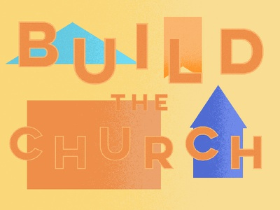 Build the Church colors letters bouncy lettering type textures