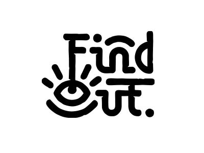 Find Out intricate secret mystery eye key lettering logo