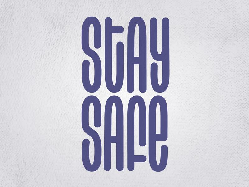 Stay Safe vector cool illustration design monoline hand lettering lettering staysafe stayhome