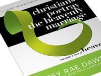 Marriage: A Taste of Heaven