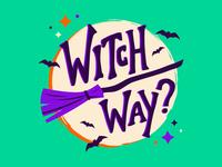 Halloween 2018: Witch Way?