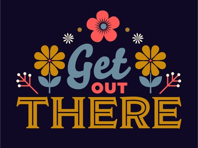 Get Out There motivation flowers get out there coffee mug mug coffee icon illustration vector color design