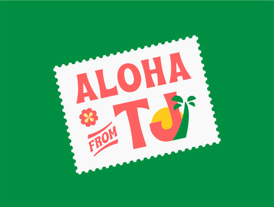 Aloha from TJ food poker tropical leaves stamp tropical hawaii vector design colorful branding