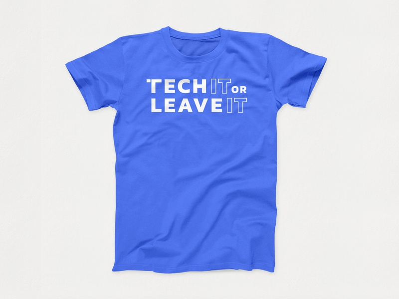Tech IT or Leave IT - Shirt logo vector logo mark logo mark symbol podcast tech technology podcast art podcast logo podcasting t-shirt shirts clothing brand art direction philippines cebu graphic design clothing shirt mockup t-shirt design
