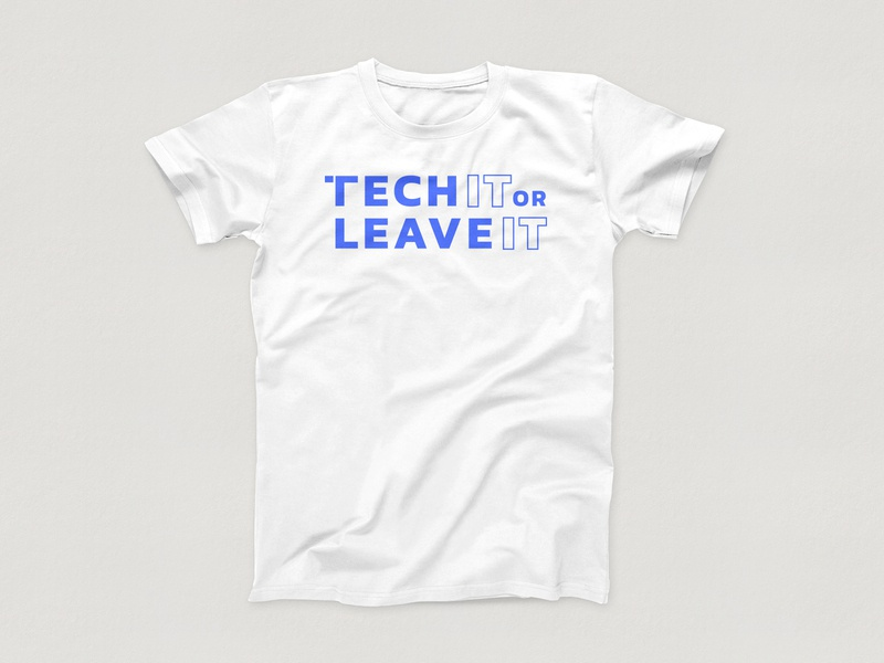 Tech IT or Leave IT - Shirt (White) t-shirt design shirt mockup clothing graphic design cebu philippines art direction clothing brand shirts t-shirt podcasting podcast logo podcast art technology tech podcast logo mark symbol logo mark vector logo
