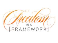 Freedom In Framework