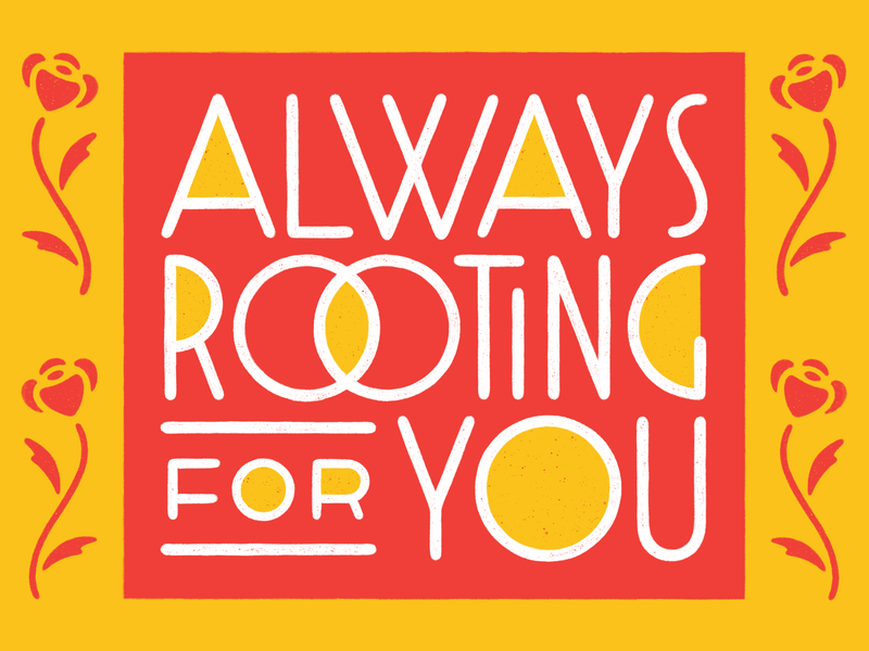 Always Rooting For You floral art deco typography lettering procreate illustration