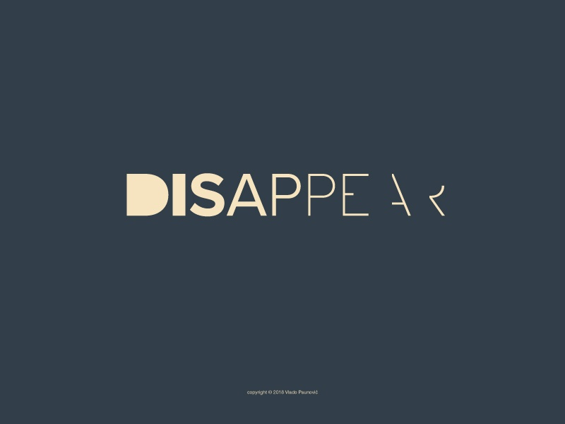 Disappear Logotype weight smart vector word minimal clever graphic design typography expressive typography design wordmark logotype type flat logo