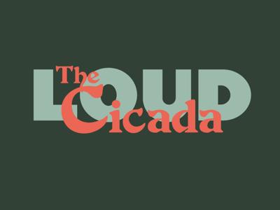 The Loud Cicada Logotype logotype wordmark logo