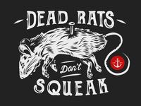 Dead rats don't squeak.