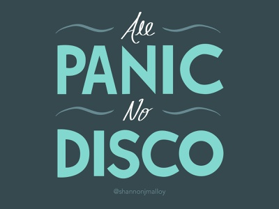 All Panic, No Disco Hand-Lettered Art designer illustrator calligraphy handletter graphicdesign illustration typography graphic design design vector handlettered handlettering
