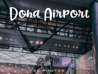 Hamad International Airport, Qatar Photo Pack