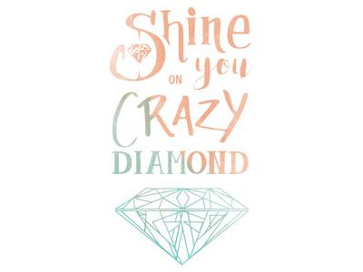 Shine On You Crazy Diamond typography typo type quote poster pink floyd music album shine on you crazy diamond